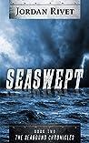 Seaswept by Jordan Rivet