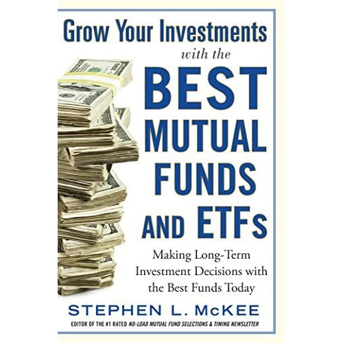 Grow Your Investments with the Best Mutual Funds and ETF's