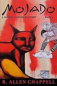 Mojado (Navajo Nation Mystery #4)