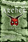 Archer: A Swashbuckling Medieval Fantasy Romance (Hengist-People of the Horse Book 1)