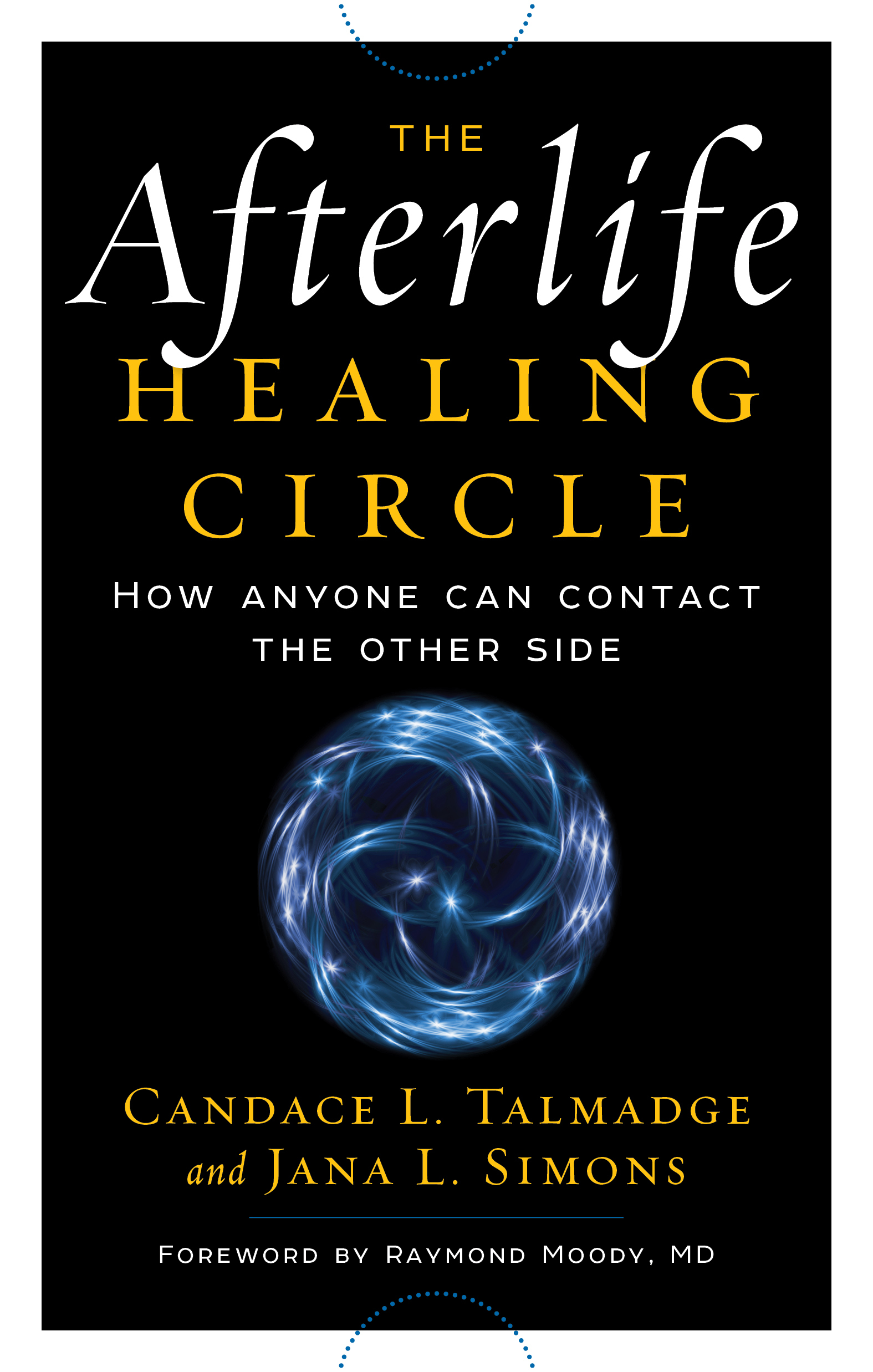 The-afterlife-healing-circle-how-anyone-can-contact-the-other-side
