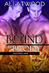 Bound to Brody (Shifters and Lovers #1)