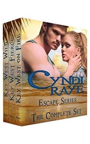 Escape Series: The Complete Set: Key West Wild, Key West Fierce, Key West On Fire
