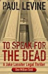 To Speak for the Dead (Jake Lassiter #1)