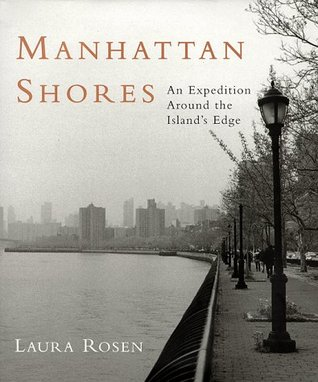 Manhattan Shores: An Expedition Around The Island's Edge