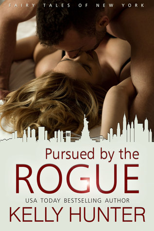 Pursued by the Rogue (Fairy Tales of New York, #1)