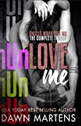 UnLove Me  (Angels Warriors MC Trilogy #1-3)