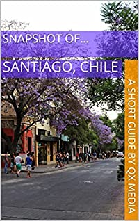 Snapshot of...: Santiago, Chile