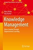 Knowledge Management (Springer Texts in Business and Economics)