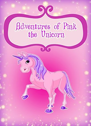 Book for Kids: Adventure of Schnubby the Unicorn (Children's Books, Kids Books, Bedtime Stories For Kids, Book for Kids)