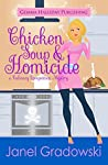 Chicken Soup & Homicide (Culinary Competition, #2)