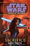 Sacrifice (Star Wars: Legacy of the Force, #5)