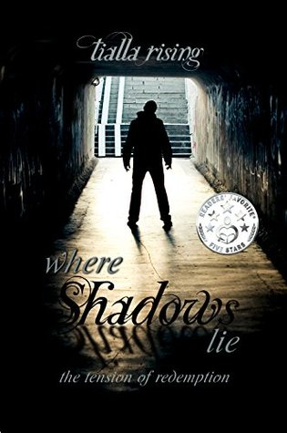 Where Shadows Lie: The Tension of Redemption