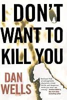 I Don't Want to Kill You (John Cleaver #3)