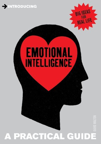 Emotional Intelligence  A Pract