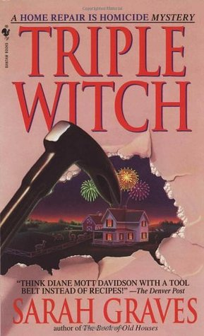 Triple Witch (Home Repair is Homicide, #2)