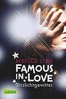 Blitzlichtgewitter (Famous in Love, #2)