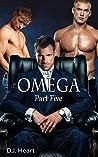 Omega - Part Five: Alpha Revealed