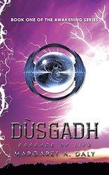 Dusgadh Essence of Life (Awakening #1)