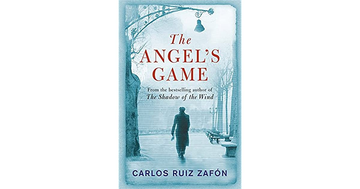 The Angels Game By Carlos Ruiz Zafn
