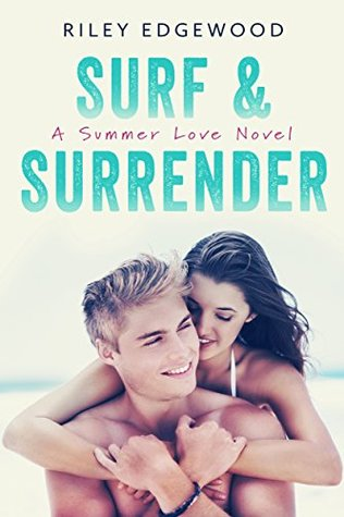 Surf & Surrender by Riley Edgewood