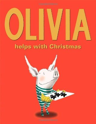 Help With Christmas.Olivia Helps With Christmas By Ian Falconer