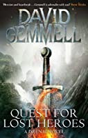 Quest For Lost Heroes (Drenai)