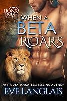 When a Beta Roars (A Lion's Pride #2)