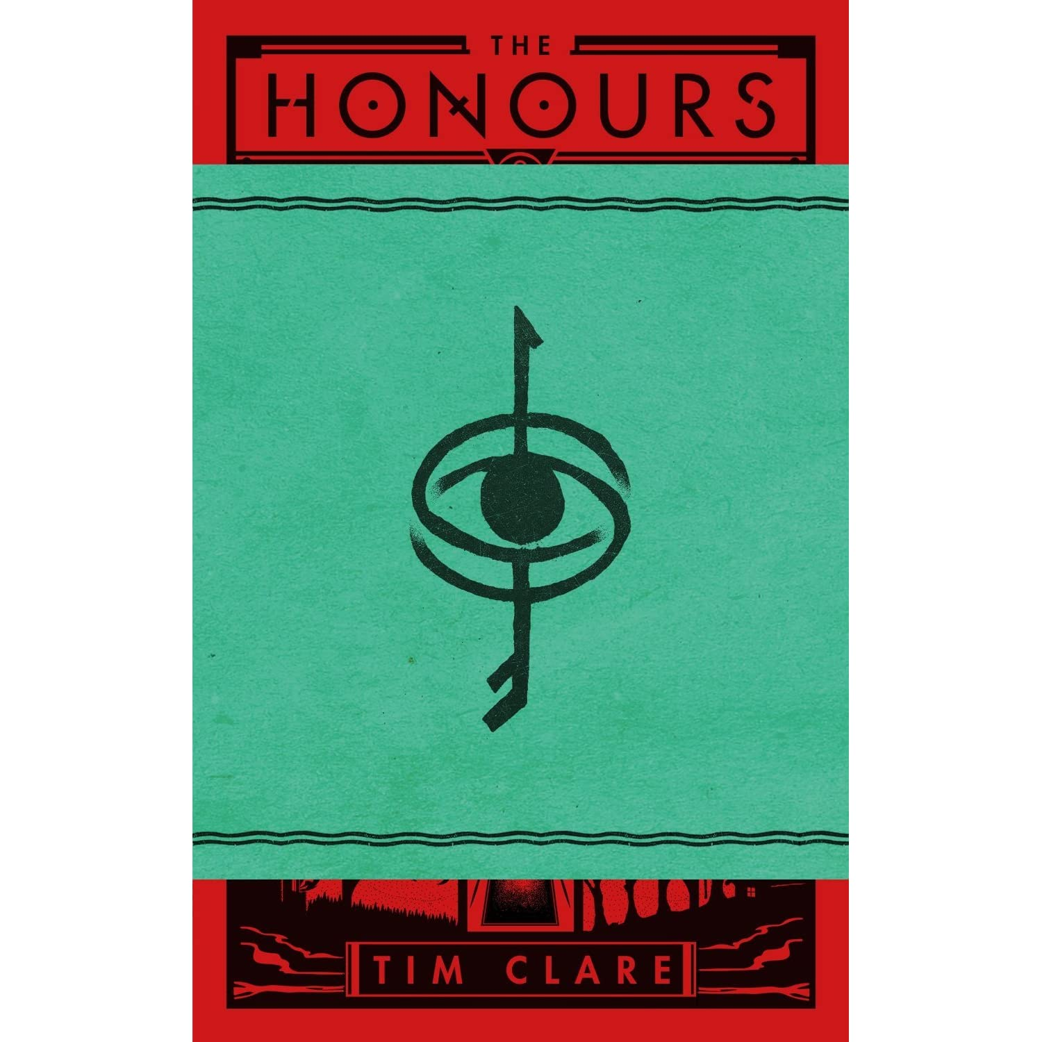 The Honours by Tim Clare 88ab18b1206