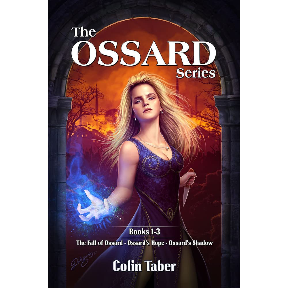 The Ossard Series, Books 1-3: The Fall of Ossard, Ossard's Hope, and
