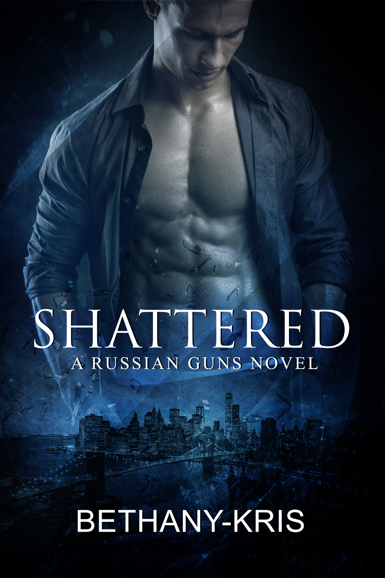 Bethany-Kris - The Russian Guns 5 - Shattered