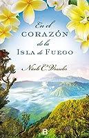 En el corazón de la Isla de Fuego