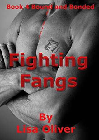 Fighting Fangs (Bound and Bonded, #4)