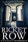 Ricket Row by Elyse Salpeter