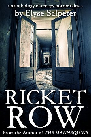 Ricket Row: An Anthology of Creepy Horror Tales
