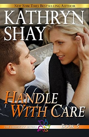 Handle with Care (Ludzecky Sisters #5)