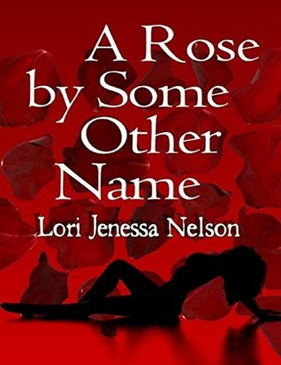 A Rose By Some Other Name