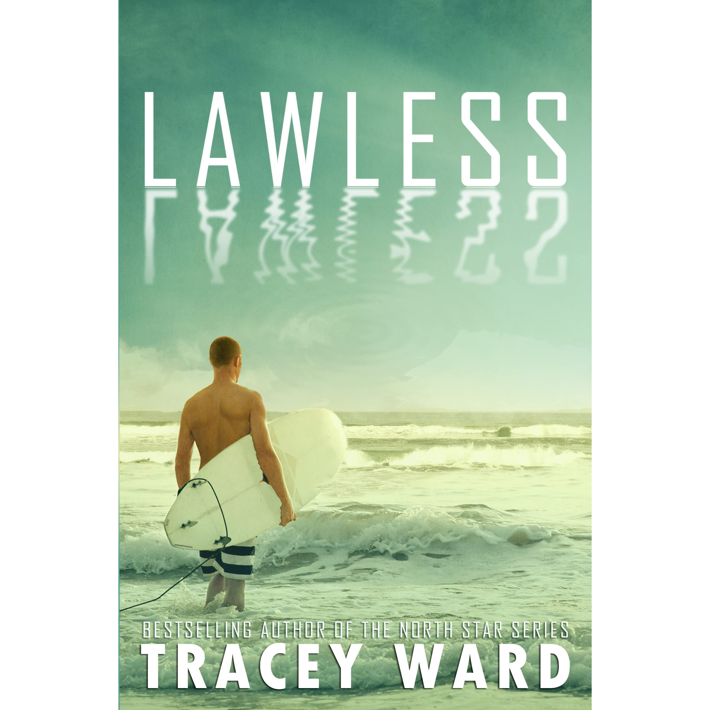 Lawless by Tracey Ward — Reviews, Discussion, Bookclubs, Lists