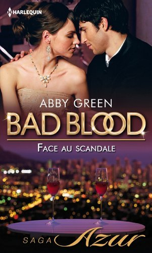 Face au scandale (Saga Bad Blood, #3)  by  Abby Green