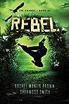 Rebel (The Change, #3)