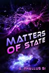 Matters of State (Space Portal Vector, #2)