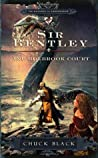 Sir Bentley and Holbrook Court (The Knights of Arrethtrae, #2)
