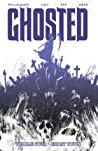 Ghosted, Vol. 4: Ghost Town (Ghosted, #4)