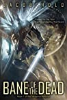 Bane of the Dead (Seraphim Revival, #1)