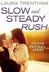 Slow and Steady Rush (Sweet Home Alabama, #1)