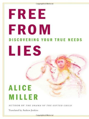 Free-from-Lies-Discovering-Your-True-Needs