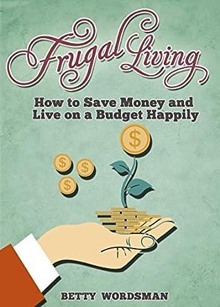 General Simple Frugal Living Tips