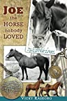 Joe: the Horse Nobody Loved (The Burton's Farm #1)