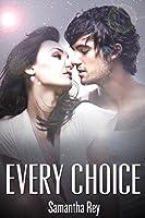 Every Choice (Every Series Book 2)