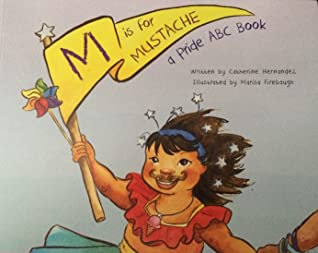 M is for Mustache by Catherine  Hernandez